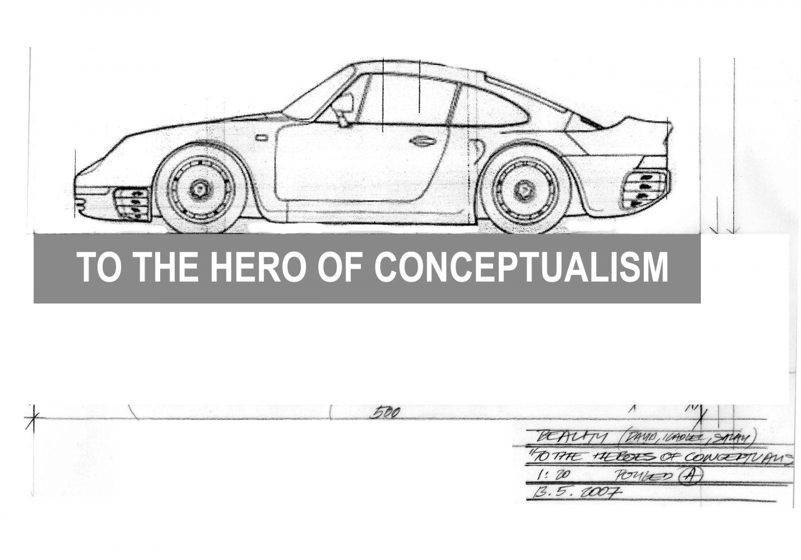 To the Hero of the Conceptualism by Jan Kadlec